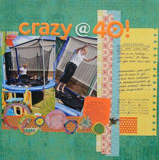 Crazy @ 40