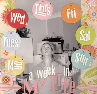 A_week_in_my_life